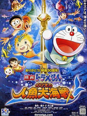 Nobita Và Truyền Thuyết Người Cá Doraemon: Nobitas Great Battle Of The Mermaid King.Diễn Viên: Megumi Oohara,Wasabi Mizuta,Chiaki Kuriyama,Yumi Kakazu,Tomokazi Seki,Subaru Kimura
