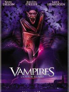Dòng Máu Ma Cà Rồng - Vampires Out For Blood