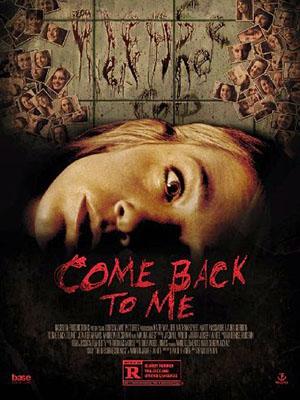 Quay Lại Với Em Come Back To Me.Diễn Viên: Jon Abrahams,Andrew Beckham,Jeanette Branch