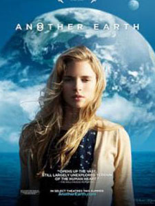 Một Trái Đất Khác Another Earth.Diễn Viên: Brit Marling,William Mapother And Matthew Lee Erlbach