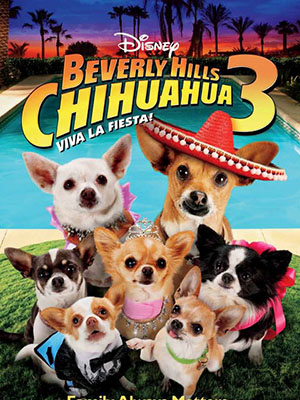 Những Chú Chó Chihuahua Ở Đồi Beverly 3 Beverly Hills Chihuahua 3.Diễn Viên: Odette Annable,Emily Osment And Kay Panabaker