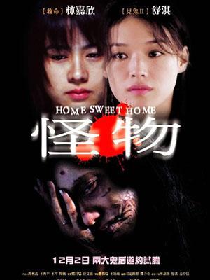 Quái Vật Home Sweet Home.Diễn Viên: Qi Shu,Kar Yan Lam,Alex Fong