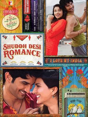 Chàng Trai Lãng Mạn - Shuddh Desi Romance