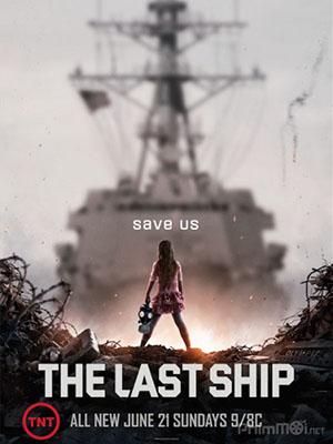 Chiến Hạm Cuối Cùng Phần 2 The Last Ship Season 2.Diễn Viên: Eric Dane,Adam Baldwin,Charles Parnell
