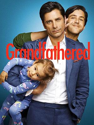 Ông Nội Bất Đắc Dĩ Phần 1 Grandfathered Season 1.Diễn Viên: John Stamos,Paget Brewster,Josh Peck