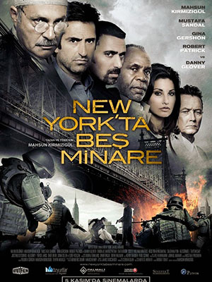 5 Phút Khủng Bố Ở Newyork Five Minarets In New York (The Terrorist).Diễn Viên: Haluk Bilginer,Danny Glover,Gina Gershon,Mahsun Kirmizigül,Robert Patrick,Mustafa Sandal,Scott