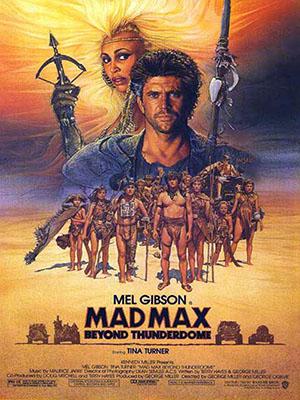 Max Điên Cuồng: Câu Chuyện Cuối Cùng Mad Max 3: Beyond Thunderdome.Diễn Viên: Mel Gibson,Tina Turner,Bruce Spence
