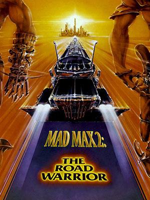 Max Điên 2: Sự Trở Lại Của Chiến Binh Xa Lộ Mad Max 2: The Road Warrior.Diễn Viên: Mel Gibson,Bruce Spence,Michael Preston