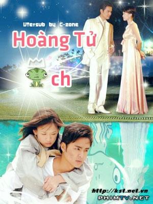 Hoàng Tử Ếch Prince Turns To Frog.Diễn Viên: Minh Đạo,Trần Kiều Ân,Triệu Hồng Kiều,Vương Thiệu Vỹ