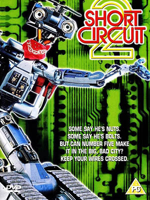 Chập Mạch 2 Short Circuit 2.Diễn Viên: Tim Blaney,Fisher Stevens,Michael Mckean,Cynthia Gibb,Jack Weston,Dee Mccafferty,David Hemblen