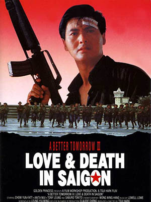 Anh Hùng Bản Sắc 3: A Better Tomorrow 3 - Love And Death In Saigon