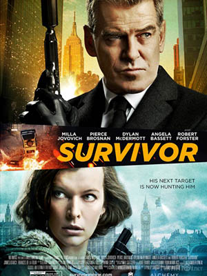 Phản Sát Survivor.Diễn Viên: Pierce Brosnan,James Darcy,Dylan Mcdermott,Antonia Thomas,Robert Forster,Sean Teale