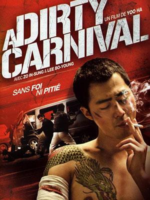 Gác Kiếm Giang Hồ - A Dirty Carnival (Biyeolhan Geori) Việt Sub (2006)