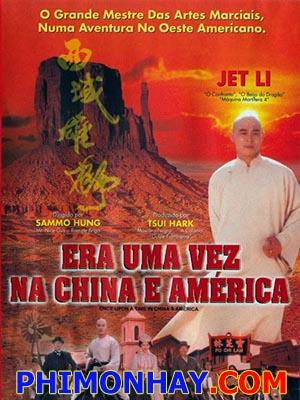 Hoàng Phi Hồng Tây Vực Hùng Sư Once Upon A Time In China And America.Diễn Viên: Lý Liên Kiệt,Quan Chi Lâm