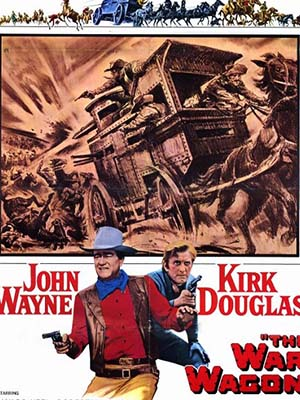 Cuộc Chiến Hai Miền The War Wagon.Diễn Viên: John Wayne,Kirk Douglas,Howard Keel,Robert Walker Jr,Keenan Wynn,Bruce Cabot,Joanna Barnes