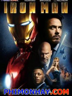 Người Sắt 1 Iron Man 1.Diễn Viên: Robert Downey Jr,Terrence Howard,Jeff Bridges,Shaun Toub,Leslie Bibb