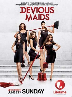 Những Cô Hầu Gái Kiểu Mỹ Phần 3 Devious Maids Season 3.Diễn Viên: Ana Ortiz,Dania Ramirez,Roselyn Sanchez,Judy Reyes,Rebecca Wisocky