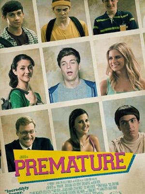 Ngưỡng Cửa Premature.Diễn Viên: Alan Tudyk,Katie Findlay,Craig Roberts