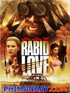 Cơn Giận Dữ - Rabid Love