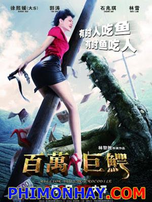 Cá Sấu Triệu Đô Million Dollar Crocodile.Diễn Viên: Barbie Hsu,Guo Tao,Lam Suet,Li Qinqin,Fang Qingzhuo,Purba Rgyal,Shi Zhaoqi,Wang Jinsong,Che Jin