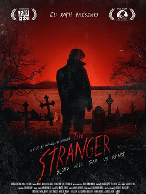 Kẻ Khát Máu The Stranger.Diễn Viên: Lorenza Izzo,Cristobal Tapia Montt,Ariel Levy
