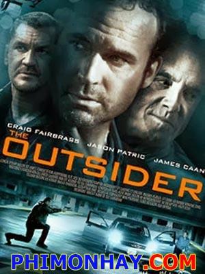 Kẻ Ngoài Cuộc The Outsider.Diễn Viên: Shannon Elizabeth,James Caan,Jason Patric