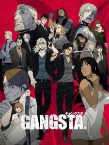 Gangsta. - ギャングスタ Việt Sub (2015)