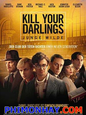 Giết Người Yêu Kill Your Darlings.Diễn Viên: Daniel Radcliffe,Dane Dehaan,Michael C Hall,Jack Huston