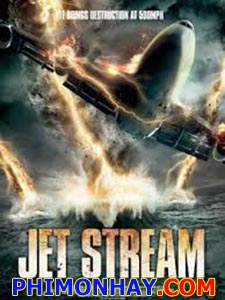 Vũ Khí Hủy Diệt Jet Stream.Diễn Viên: David Chokachi,Ruth Kearney,Steven Hartley