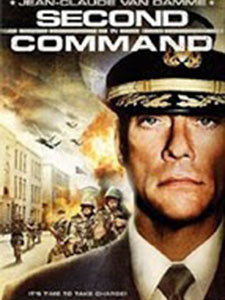 Hiệu Lệnh Ngầm: Cận Vệ Thứ 2 Second In Command.Diễn Viên: Jean,Claude Van Damme,Julie Cox,Alan Mckenna,William Tapley