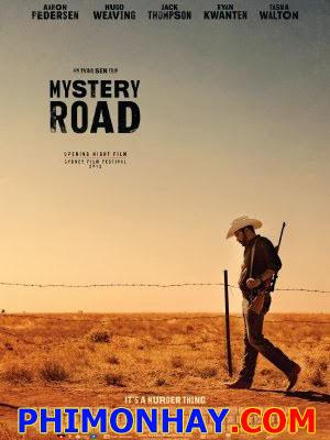 Con Đường Bí Ẩn - Mystery Road Việt Sub (2013)