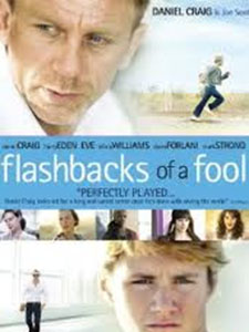 Ngôi Sao Trụy Lạc - Flashbacks Of A Fool