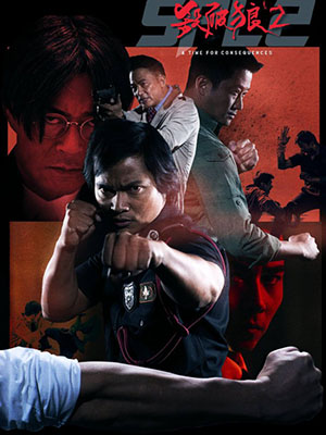 Sát Phá Lang 2: Rise Of Wong Po - A Time For Consequences
