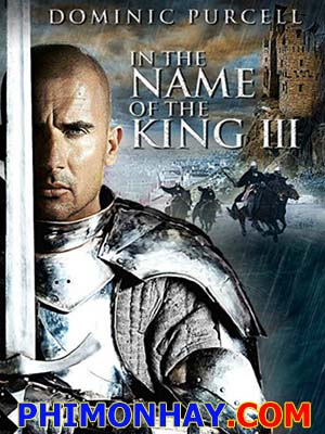Chân Mạng Thiên Tử 3 The Last Job: In The Name Of The King 3.Diễn Viên: Dominic Purcell,Ralitsa Paskaleva,Bashar Rahal