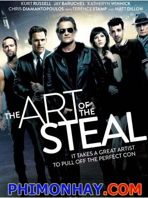 Nghệ Thuật Đạo Chích The Art Of The Steal.Diễn Viên: Kurt Russell,Katheryn Winnick,Jay Baruchel
