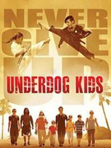 Những Cậu Nhóc Giỏi Võ Nhỏ Mà Có Võ: Underdog Kids.Diễn Viên: Phillip Rhee,Beau Bridges,Mirelly Taylor