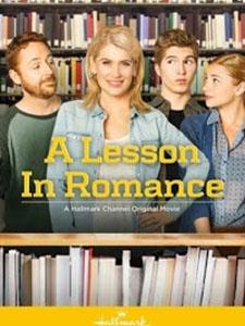 Học Lại Cách Yêu Thương A Lesson In Romance.Diễn Viên: Kristy Swanson,Tessie Santiago,Scott Grimes