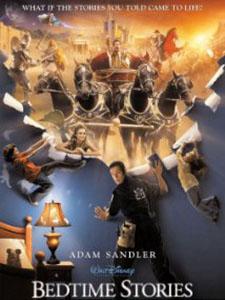Chuyện Kể Lúc Nửa Đêm Bedtime Stories.Diễn Viên: Adam Sandler,Keri Russell,Courteney Cox