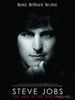 Cuộc Đời Steve Jobs - Steve Jobs: The Man In The Machine