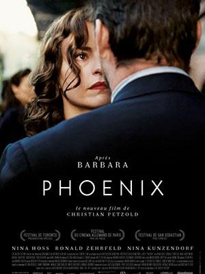 Chim Lửa Phoenix.Diễn Viên: Nina Hoss,Ronald Zehrfeld,Nina Kunzendorf