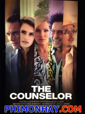 Ngài Luật Sư The Counselor.Diễn Viên: Penelope Cruz,Brad Pitt,Michael Fassbender,Cameron Diaz,Javier Bardem