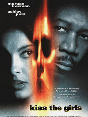 Nụ Hôn Thiếu Nữ Kiss The Girls.Diễn Viên: Morgan Freeman,Ashley Judd,Cary Elwes,Jay O Sanders,Jeremy Piven