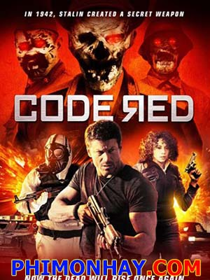 Báo Động Đỏ Code Red.Diễn Viên: Paul Logan,Forbes Kb,Velizar Binev