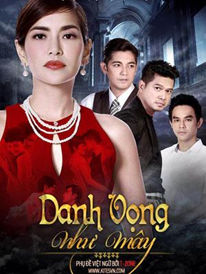 Danh Vọng Như Mây Ban Lang Mek.Diễn Viên: Carly Abellana