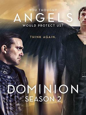 Ác Thần Phần 2 Dominion Season 2.Diễn Viên: Tom Wisdom,Roxanne Mckee,Anthony Head