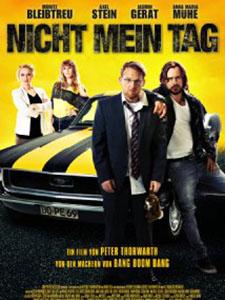 Ngày Định Mệnh: Ngày Đen Đủi Not My Day: Nicht Mein Tag.Diễn Viên: Moritz Bleibtreu,Axel Stein,Jasmin Gerat,Anna Maria Mühe