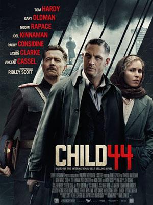Đứa Trẻ Thứ 44 Child 44.Diễn Viên: Tom Hardy,Gary Oldman,Noomi Rapace