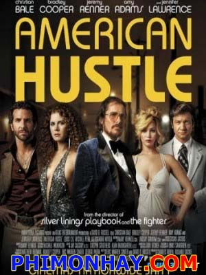 Săn Tiền Kiểu Mỹ American Hustle.Diễn Viên: Amy Adams,Christian Bale,Bradley Cooper,Jennifer Lawrence,Jeremy Renner