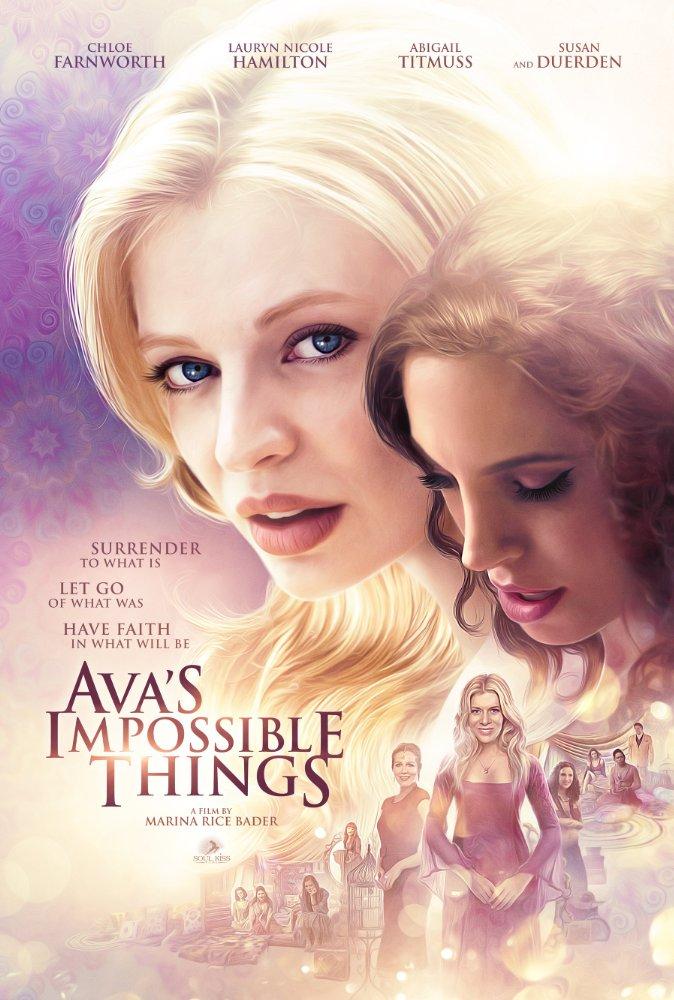 Chuyện Ava Không Thể Làm Avas Impossible Things.Diễn Viên: Chloe Farnworth,Susan Duerden,Abigail Titmuss