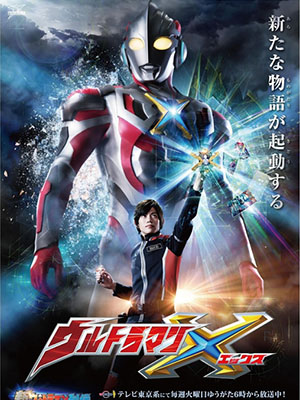 Siêu Nhân Ultraman Ultraman X: Urutoraman Ekkusu.Diễn Viên: Patricia Ja Lee,Tracy Lynn Cruz,Christopher Khayman Lee